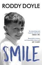 Smile ebook by Roddy Doyle