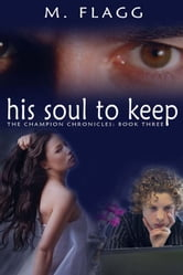 His Soul to Keep ebook by M. Flagg