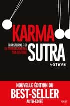 Karma-sutra eBook by By Steve