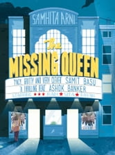The Missing Queen ebook by Samhita Arni