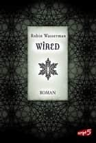 Wired ebook by Robin Wasserman, Claudia Max