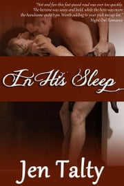 In His Sleep ebook by Jen Talty