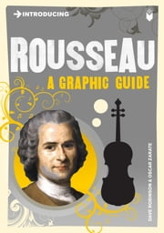 Introducing Rousseau - A Graphic Guide ebook by Dave Robinson,Oscar Zarate