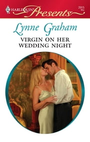 Virgin on Her Wedding Night - A Marriage of Convenience Romance ebook by Lynne Graham