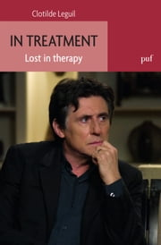 In treatment - Lost in therapy ebook by Kobo.Web.Store.Products.Fields.ContributorFieldViewModel