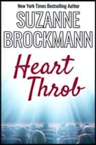 HeartThrob - Reissue originally published 1999 ebook by Suzanne Brockmann