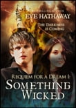 Something Wicked: Requiem For A Dream 1