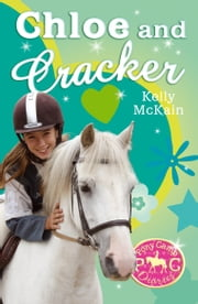 Chloe and Cracker ebook by Kelly McKain,Mandy Stanley