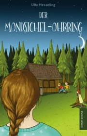 Der Mondsichel-Ohrring ebook by Ulla Hesseling