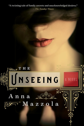 The Unseeing ebook by Anna Mazzola