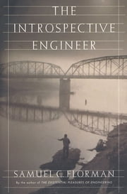 The Introspective Engineer ebook by Samuel C. Florman