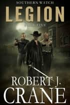 Legion eBook par Robert J. Crane
