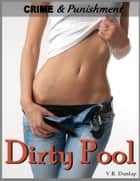 Dirty Pool ebook by V.R. Dunlap