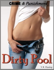 Dirty Pool - Losing Her Control ebook by V.R. Dunlap