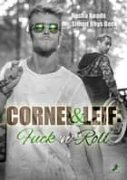 Cornel und Leif: Fuck 'n' Roll eBook by Simon Rhys Beck, Rosha Reads