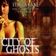 City of Ghosts audiobook by Stacia Kane