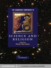 The Cambridge Companion to Science and Religion ebook by Peter Harrison