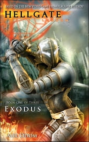 Hellgate: London: Exodus - Hellgate: London ebook by Mel Odom