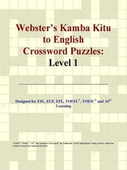 Webster's Kamba Kitu to English Crossword Puzzles: Level 1 ebook by ICON Group International