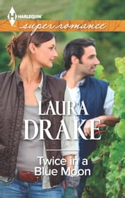 Twice in a Blue Moon ebook by Laura Drake