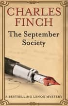 The September Society ebook by Charles Finch