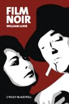 Film Noir ebook by William Luhr
