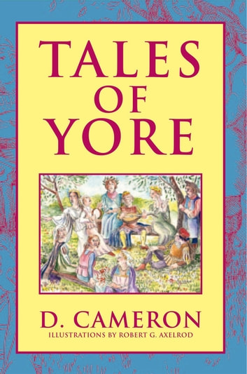 Tales Of Yore ebook by D. Cameron