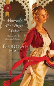 Married: The Virgin Widow ebook by Deborah Hale