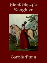 Black Sheep's Daughter ebook by Carola Dunn
