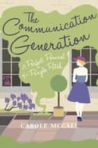 The Communication Generation - a perfect perusal of a purple patch ebook by Carole McCall