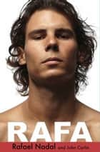 Rafa ebook by Rafael Nadal, John Carlin