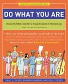 Do What You Are ebook by Barbara Barron,Kelly Tieger,Paul D. Tieger