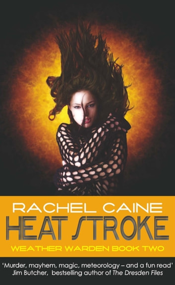 Heat Stroke - The gripping and action-packed adventure ebook by Rachel Caine