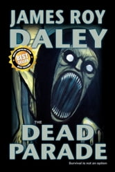 The Dead Parade ebook by James Roy Daley