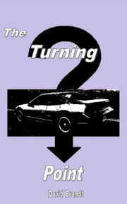 The Turning Point ebook by David Brandt