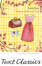 Dresses of Red and Gold - Text Classics ebook by Robin Klein, Fiona Wood
