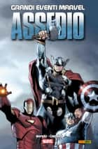 Assedio (Grandi Eventi Marvel) ebook by Brian Michael Bendis, Michael Lark, Lucio Parrillo,...
