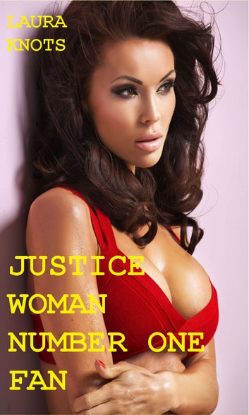 Justice woman 39 s number one fan ebook de laura knots for The woman in number 6