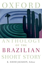 Oxford Anthology of the Brazilian Short Story ebook by