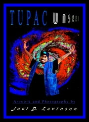 Tupac Unseen ebook by Joel D. Levinson