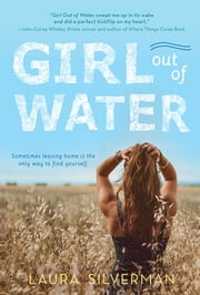 Girl out of Water ebook by Laura Silverman
