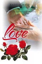Understanding Love ebook by Kassim Wages