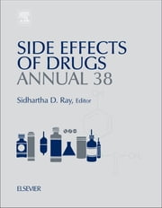 Side Effects of Drugs Annual - A Worldwide Yearly Survey of New Data in Adverse Drug Reactions ebook by Kobo.Web.Store.Products.Fields.ContributorFieldViewModel
