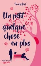 Un petit quelque chose en plus ebook by Sandy Hall, Pauline Vidal