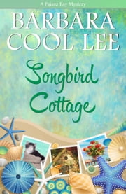 Songbird Cottage ebook by Barbara Cool Lee
