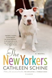 The New Yorkers - A Novel ebook by Cathleen Schine
