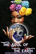 The Soul of the Earth ebook by Megan Cutler