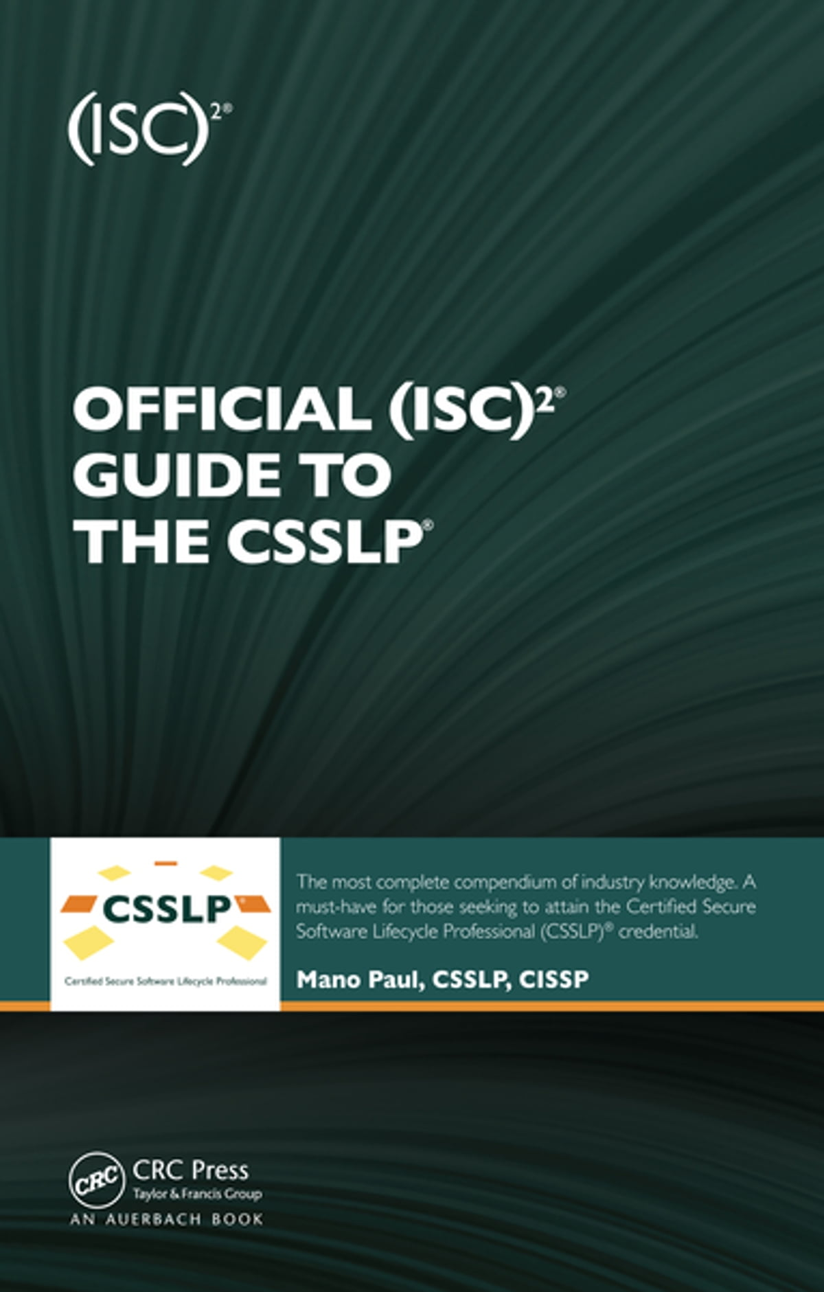 Official Isc2 Guide To The Csslp Ebook By Mano Paul