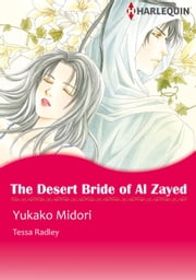 The Desert Bride of Al Zayed (Harlequin Comics) - Harlequin Comics ebook by Tessa Radley,Yukako Midori