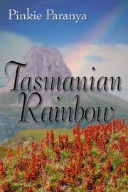 Tasmanian Rainbow ebook by Pinkie Paranya